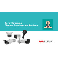 Hikvision Fever Screening Thermal Solutions and Products - Presentation